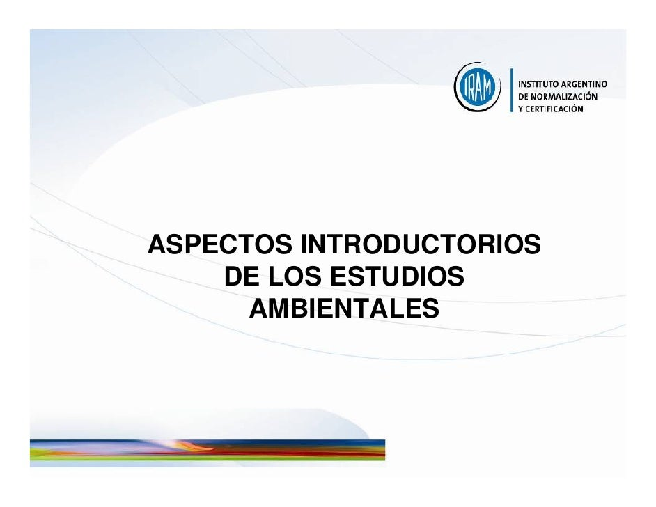 ASPECTOS INTRODUCTORIOS     DE LOS ESTUDIOS       AMBIENTALES