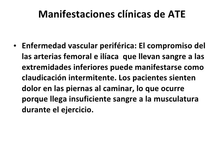 La tromboflebitis de las venas superficiales.