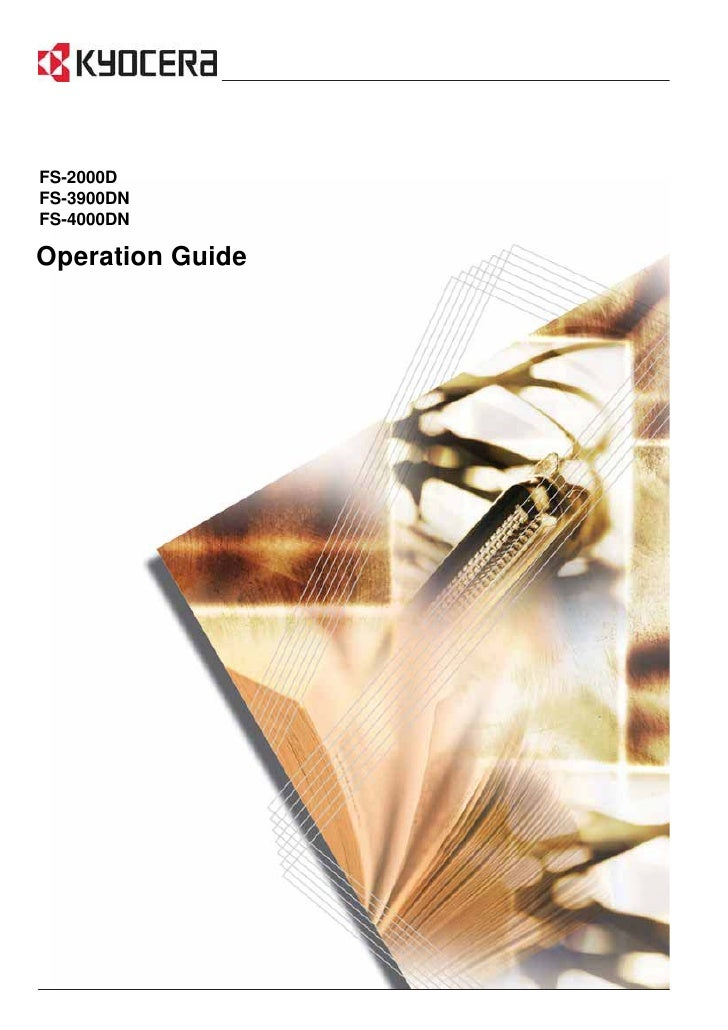 FS-2000D FS-3900DN FS-4000DN  Operation Guide