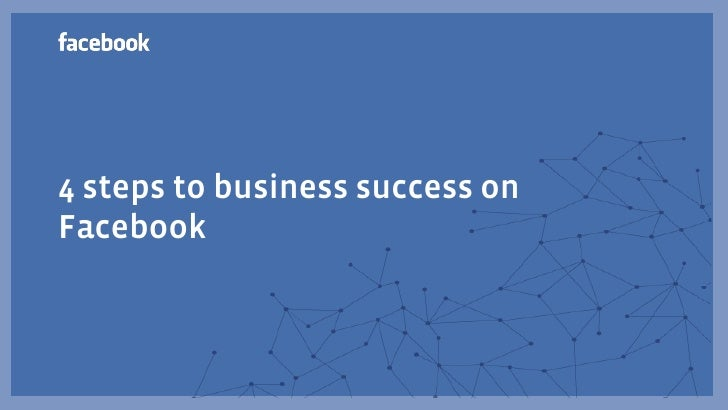 4 steps to business success onFacebook