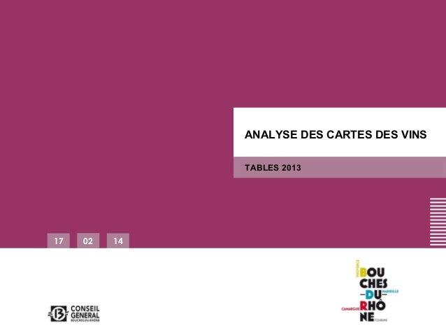 ANALYSE DES CARTES DES VINS TABLES 2013  17  02  14