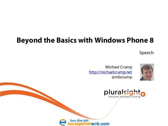 1 beyond-basics-windows-phone8-m1-speech-slides