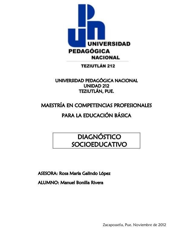 UNIVERSIDAD PEDAGÓGICA NACIONAL                  UNIDAD 212                TEZIUTLÁN, PUE. MAESTRÍA EN COMPETENCIAS PROFES...