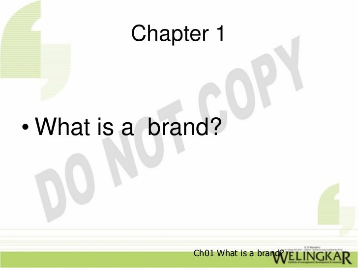 Chapter 1• What is a brand?               Ch01 What is a brand?