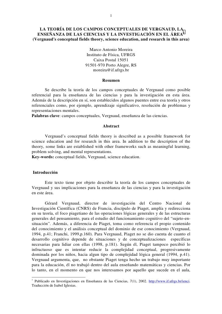 1      LA TEORÍA DE LOS CAMPOS CONCEPTUALES DE VERGNAUD, LA   ENSEÑANZA DE LAS CIENCIAS Y LA INVESTIGACIÓN EN EL ÁREA1 (Ve...