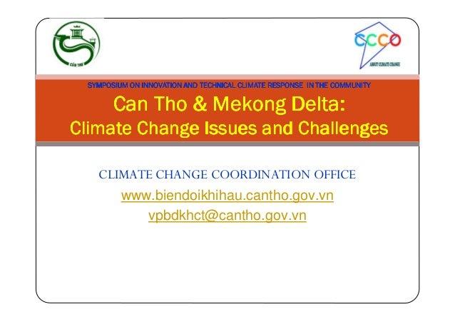 CLIMATE CHANGE COORDINATION OFFICEwww.biendoikhihau.cantho.gov.vnvpbdkhct@cantho.gov.vnSYMPOSIUM ON INNOVATION AND TECHNIC...