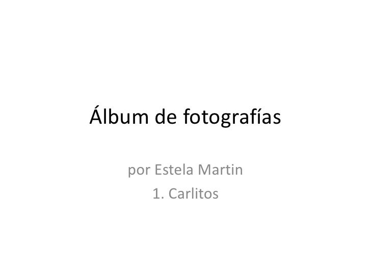 1. carlitos ( 1962 1988)