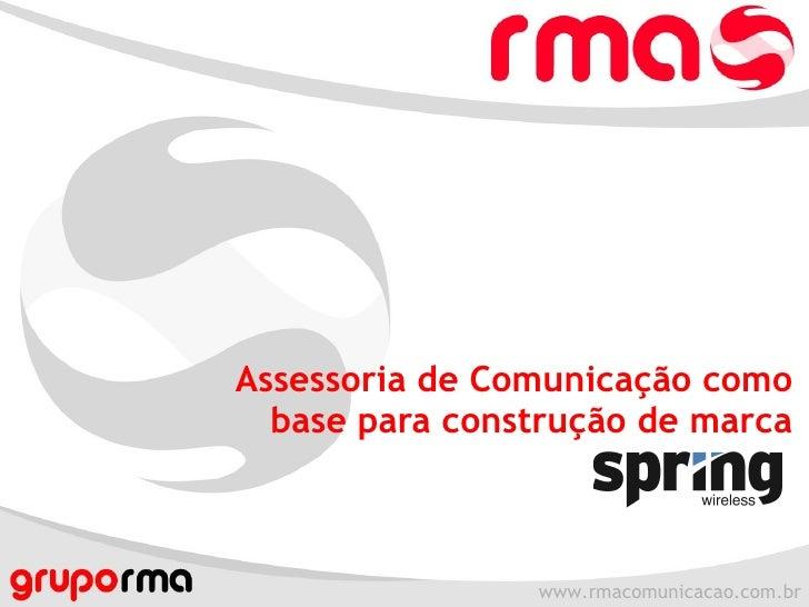 Assessoria de Comunicação como base para construção de marca
