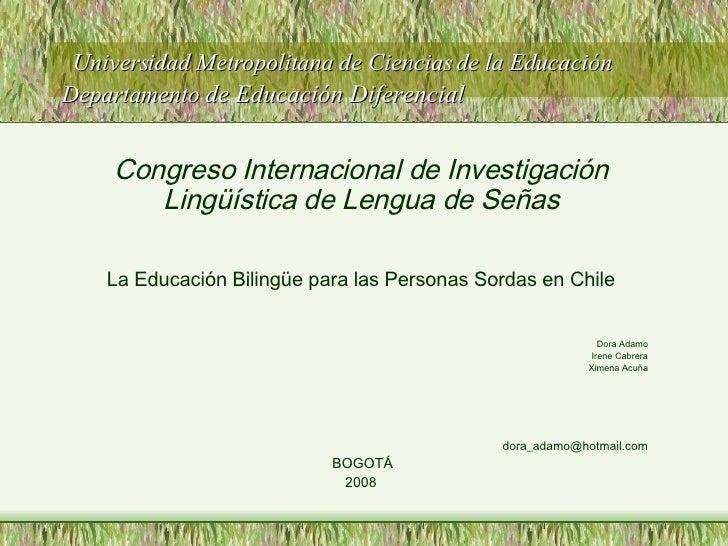 1. Colombia EducacióN BilingüE En Chile 2008