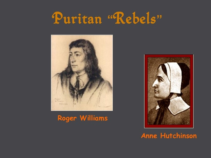 anne hutchinson and roger williams essay