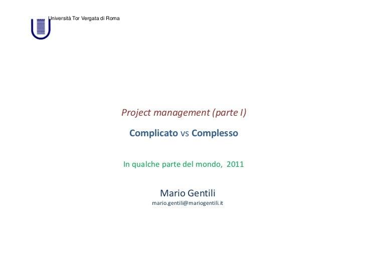 Università Tor Vergata di Roma                                 Projectmanagement(parteI)                               ...