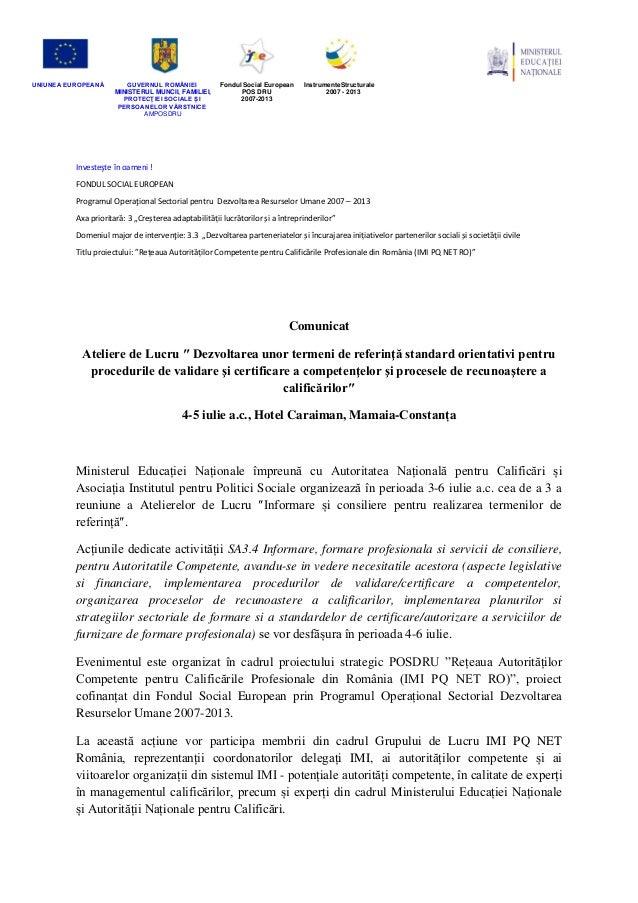 UNIUNEA EUROPEANĂ GUVERNUL ROMÂNIEI MINISTERUL MUNCII, FAMILIEI, PROTECŢIEI SOCIALE ȘI PERSOANELOR VĂRSTNICE AMPOSDRU Fond...