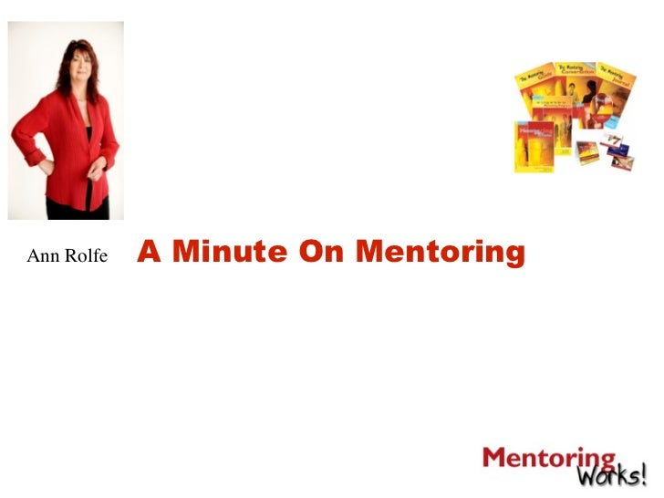 Ann Rolfe   A Minute On Mentoring