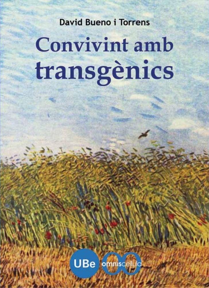 Conviure amb els transgènics