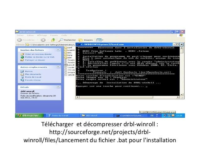 Télécharger et décompresser drbl-winroll :           http://sourceforge.net/projects/drbl-winroll/files/Lancement du fichi...