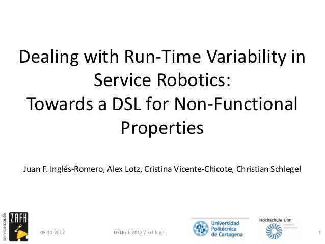 Dealing with Run-Time Variability in Service Robotics: Towards a DSL for Non-Functional Properties