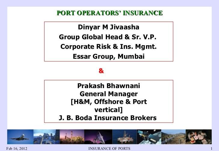1. dinyar jivaasha b. port operators insurance   dmj pcb