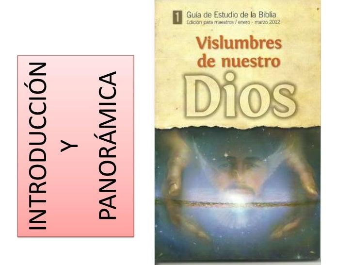 INTRODUCCIÓN      Y PANORÁMICA