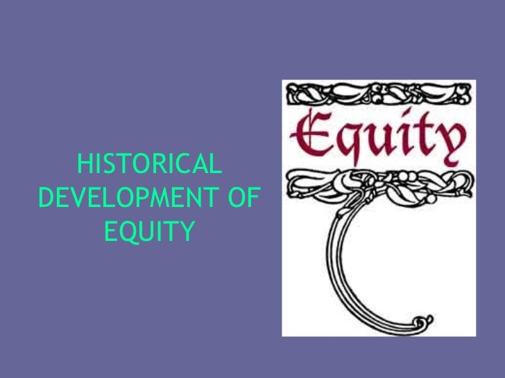 development of common law and equity Development of common law and equity introduction i have been asked to write a essay on the development of common law and equity common law refers to the law created by judges that was.