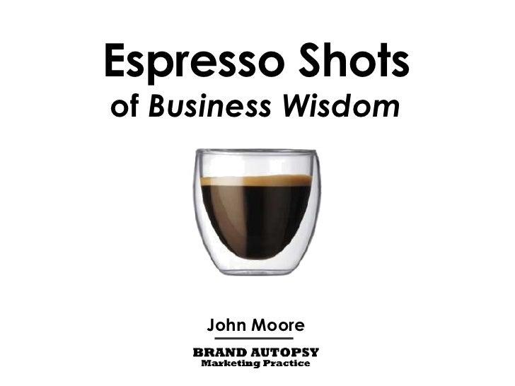 (1) Espresso Shots of Business Wisdom