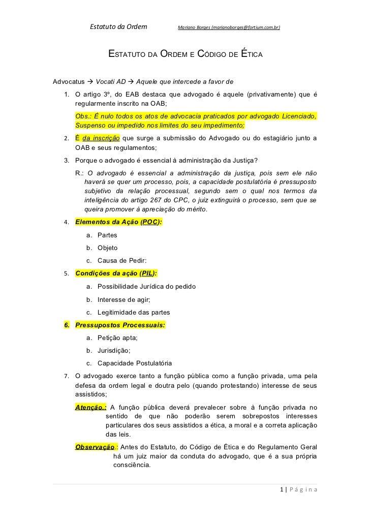 Estatuto da Ordem           Mariano Borges (marianoborges@fortium.com.br)                 ESTATUTO DA ORDEM E CÓDIGO DE ÉT...