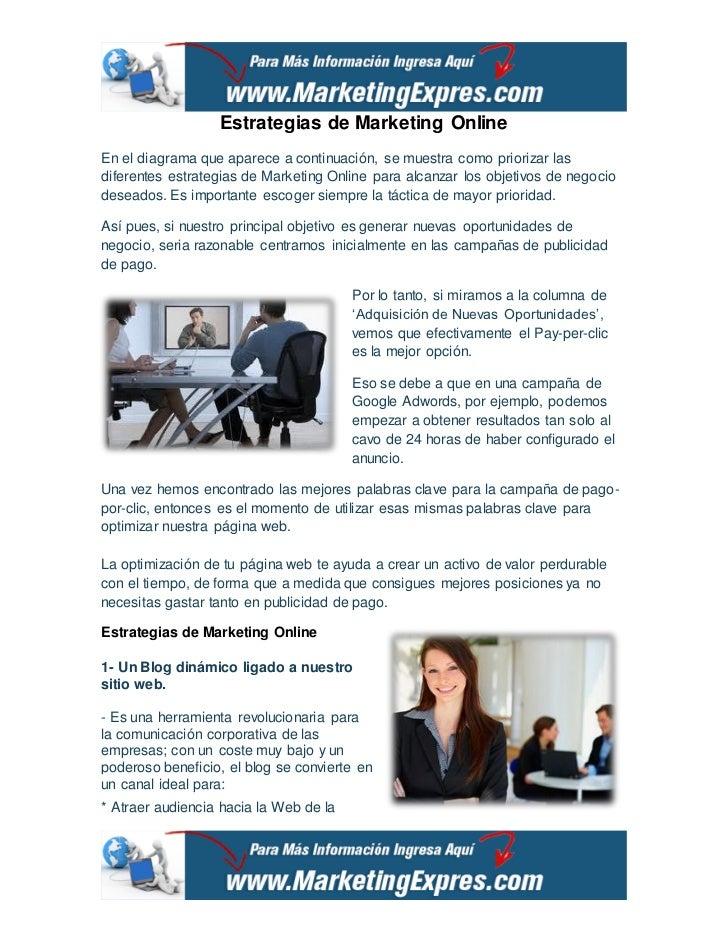 Estrategias de Marketing OnlineEn el diagrama que aparece a continuación, se muestra como priorizar lasdiferentes estrateg...