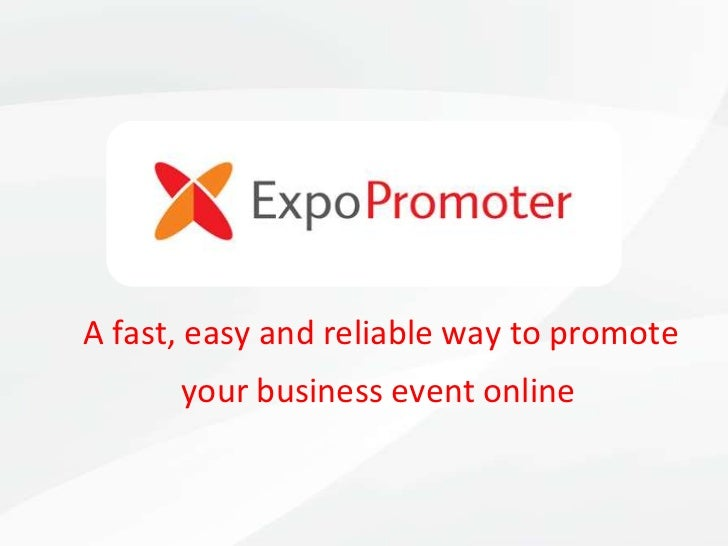 A fast, easy and reliable way to promote your business event online<br />