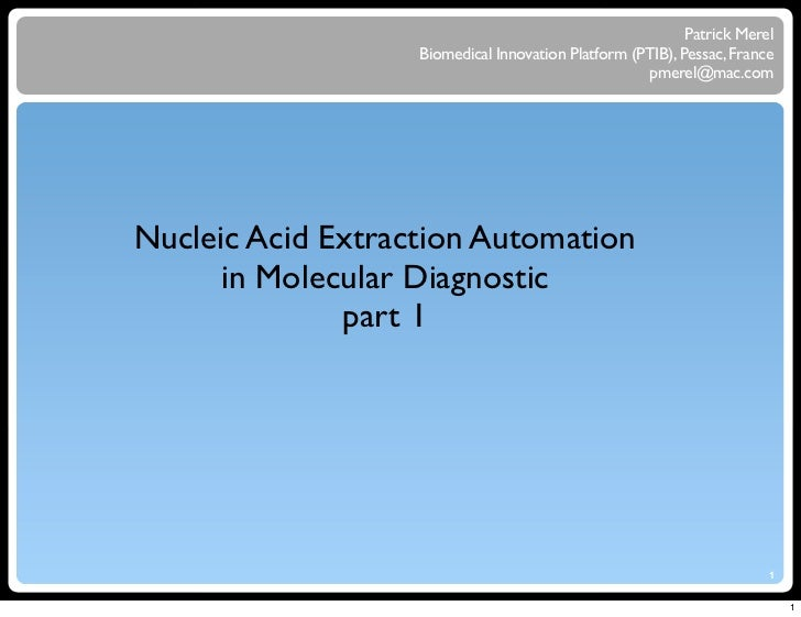 2011 course on Molecular Diagnostic Automation - Part 1 - DNA Extraction