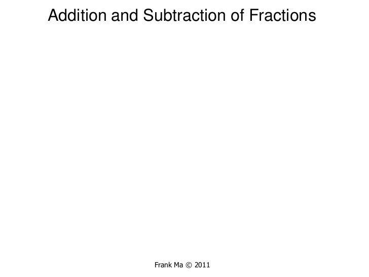 1 f5 addition and subtraction of fractions