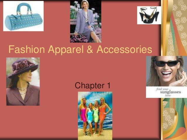 Fashion Apparel & Accessories Chapter 1