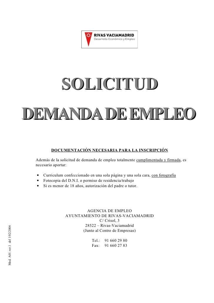 SOLICITUD                                DEMANDA DE EMPLEO                                         DOCUMENTACIÓN NECESARIA...