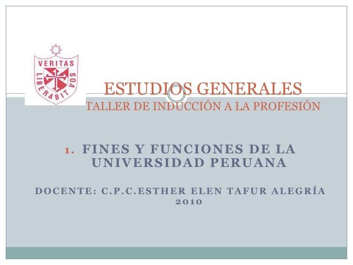 1. fines y funciones de la universidad peruana [autoguardado]