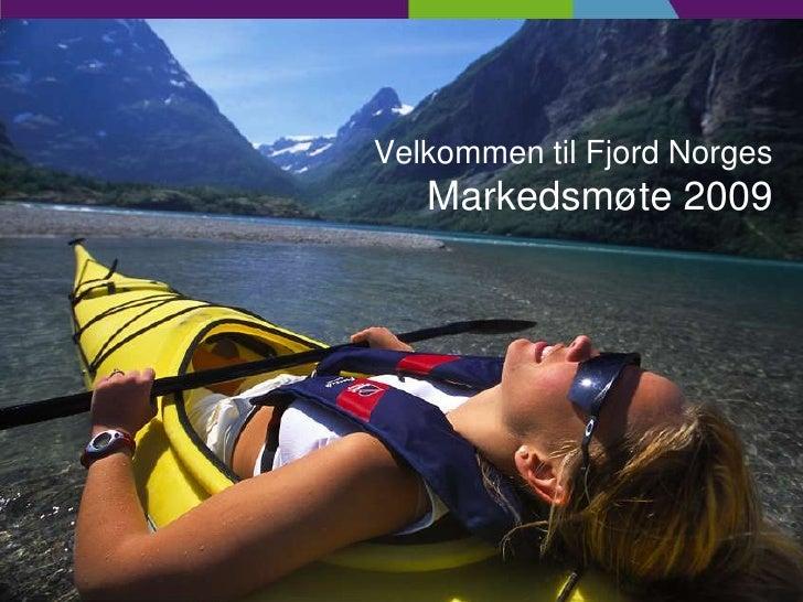 Fjord Norge Presentasjon Markedsmøte 2009