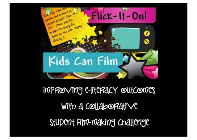 Improving e-literacy outcomes    with a collaborati ve student film-making challenge