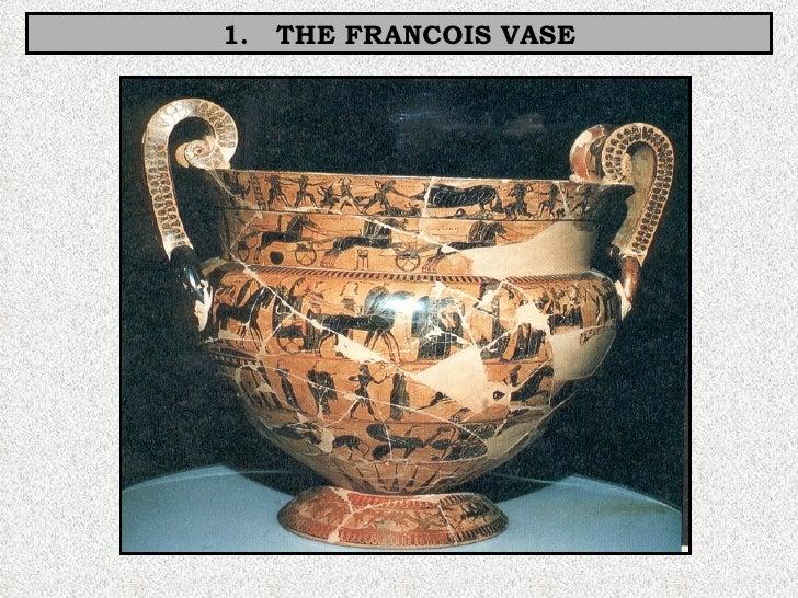 1.  THE FRANCOIS VASE