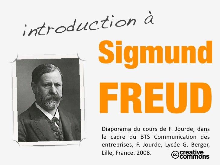 on à Texte    in troducti           Sigmund           FREUD            Diaporamadu cours de F. Jourde, dans        ...