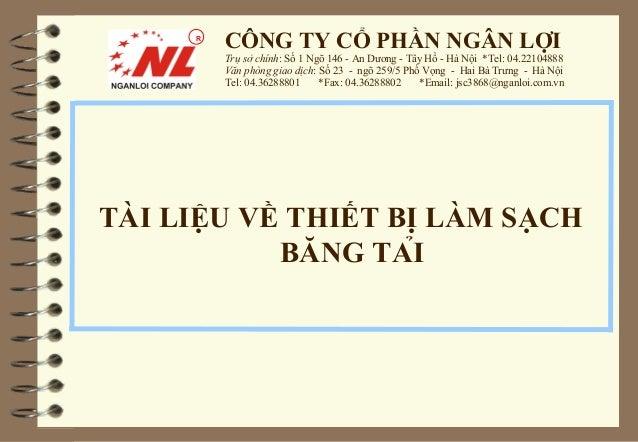 R          CÔNG TY CỔ PHẦN NGÂN LỢI          Trụ sở chính: Số 1 Ngõ 146 - An Dương - Tây Hồ - Hà Nội *Tel: 04.22104888    ...