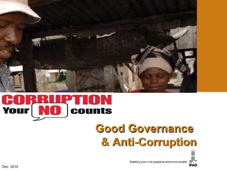 Good Governance and Anti Corruption