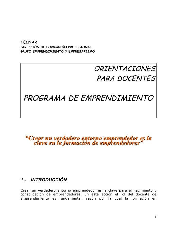 TECNARDIRECCIÓN DE FORMACIÒN PROFESIONALGRUPO EMPRENDIMIENTO Y EMPRESARISMO                                      ORIENTACI...