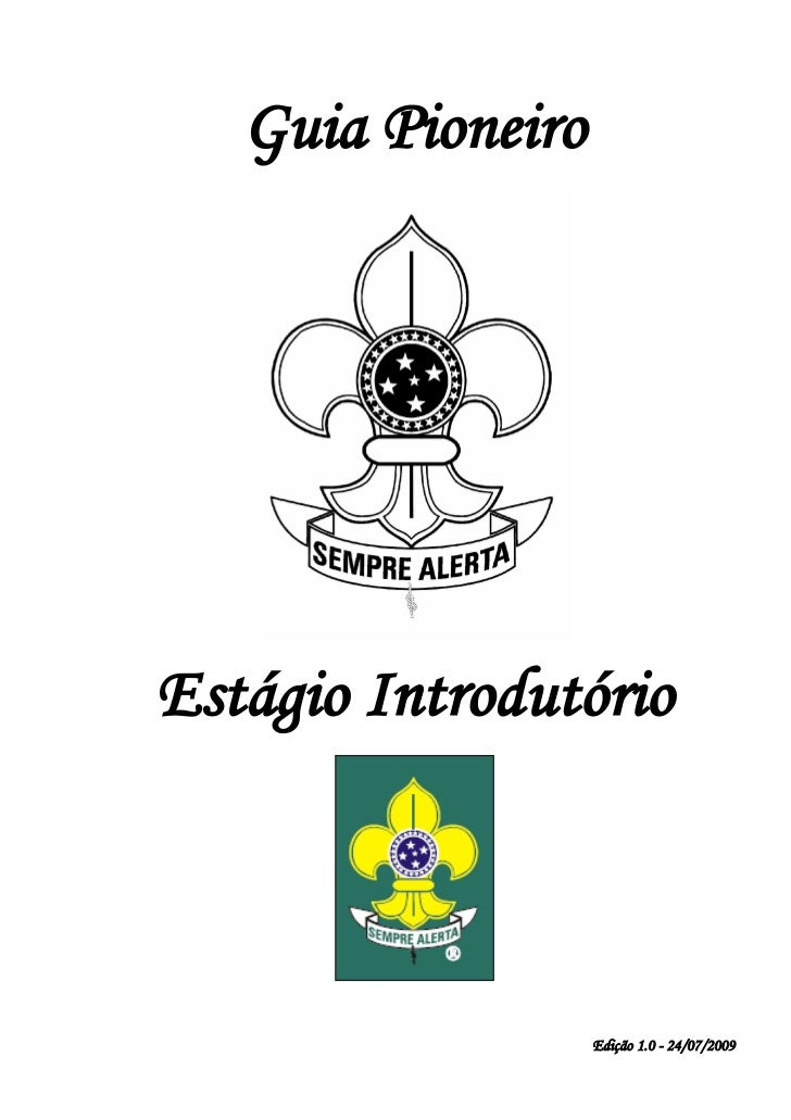 Guia PioneiroEstágio Introdutório                   Edição 1.0 - 24/07/2009