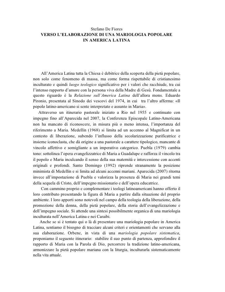 Stefano De Fiores     VERSO L'ELABORAZIONE DI UNA MARIOLOGIA POPOLARE                    IN AMERICA LATINA           All'A...