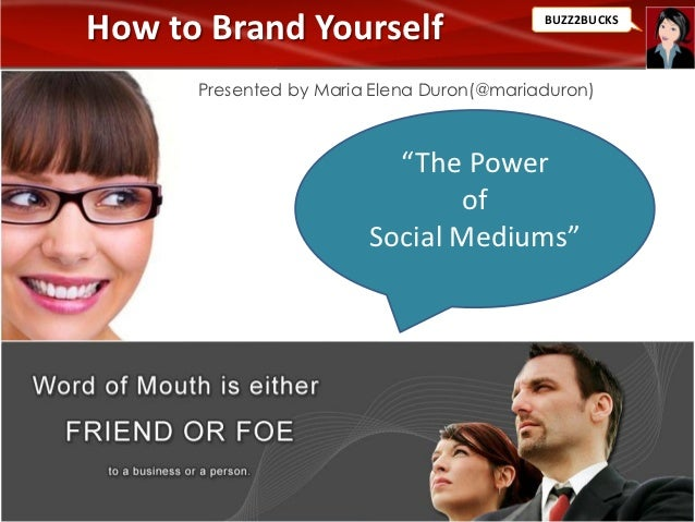 How to Brand Yourself, the Power of Social Mediums