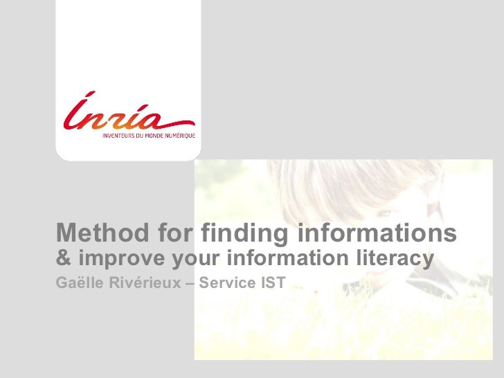 Inria : Find & improve information literacy (by Gaëlle Rivérieux)