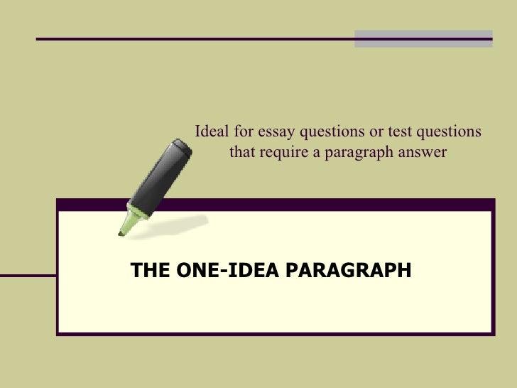 One Idea Essay