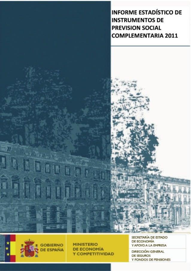 1. informe estadítico 2011 instrumentos prev.social compl 2011 dgs