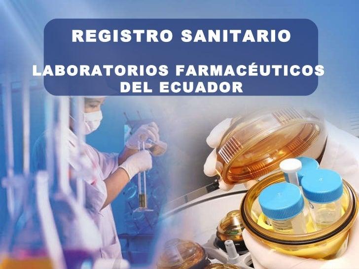 REGISTRO SANITARIO LABORATORIOS FARMACÉUTICOS  DEL ECUADOR