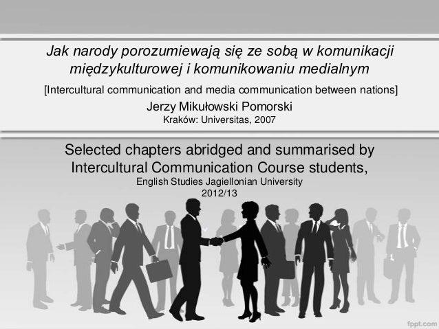 Jak narody porozumiewają się ze sobą w komunikacji   międzykulturowej i komunikowaniu medialnym[Intercultural communicatio...