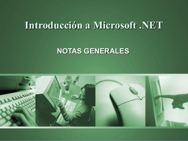 Introduccion a Microsoft .net, Notas Generales