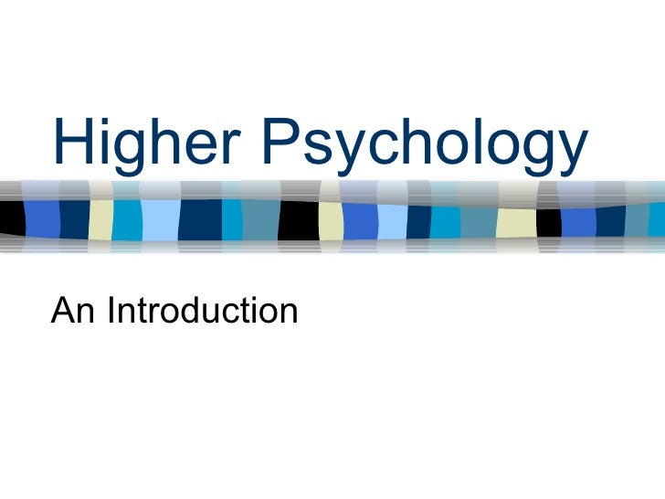 Higher Psychology An Introduction
