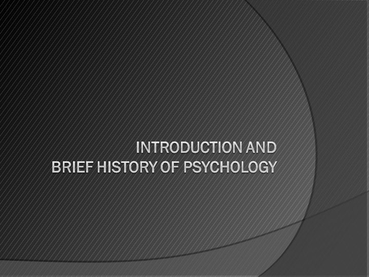 1.introduction and brief history of psychology presentation